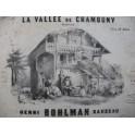 BOHLMAN SAUZEAU Henri La Vallée de Chamouny Piano ca1845