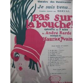 YVAIN Maurice Pas sur la Bouche Chant Piano 1925