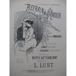 LUST L. Refrain de L'Amour Chant Piano