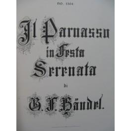 HAENDEL G. F. Il Parnasso in Festo Opéra Chant Orchestre
