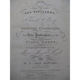 DOS SANTOS D. J. Les Papillons Quadrille Piano 4 mains ca1820