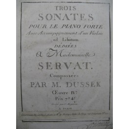 DUSSEK J. L. Trois Sonates op 4 Piano ca1785