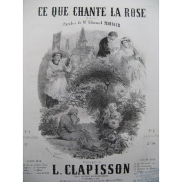 CLAPISSON Louis Ce que Chante la Rose Nanteuil Chant Piano ca1860