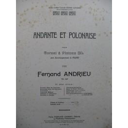 ANDRIEU Fernand Andante et Polonaise Cornet à Pistons Piano