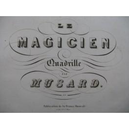 MUSARD Le Magicien Quadrille Piano ca1850