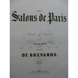 DE BREVANDS Les Salons de Paris Piano 1852