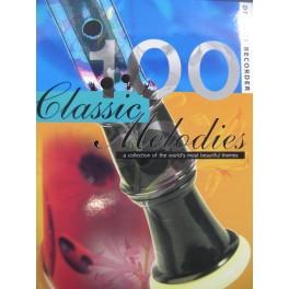 100 Classic Melodies Pièces pour Flûte à bec 2000