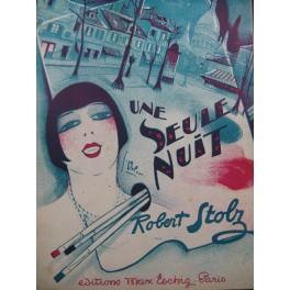 STOLZ Robert Une Seule Nuit Dédicace Opérette 1929