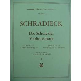 SCHRADIECK Ecole de la Technique Volume 1 Violon