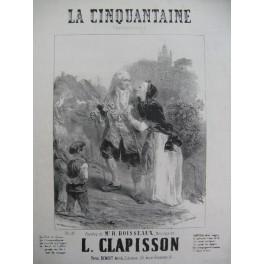 CLAPISSON Louis La Cinquantaine Nanteuil Chant Piano ca1850