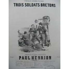 HENRION Paul Trois Soldats Bretons Chant Piano 1847