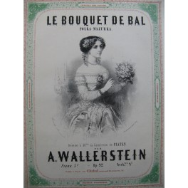 WALLERSTEIN A. Le Bouquet de Bal Piano ca1860