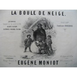 MONIOT Eugène La Boule de Neige Piano ca1850