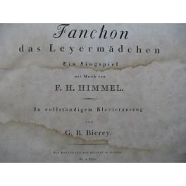 HIMMEL F. H. Fanchon das Leyermädchen Opéra Chant Piano ca1810