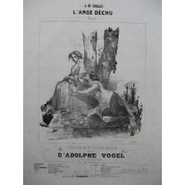 VOGEL Adolphe L'Ange Déchu Nanteuil Piano Chant ca1830