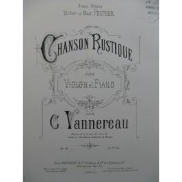 VANNEREAU G. Chanson Rustique Violon Piano 1890