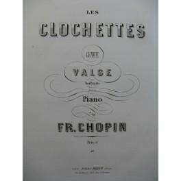 CHOPIN Frédéric Les Clochettes Piano ca1860