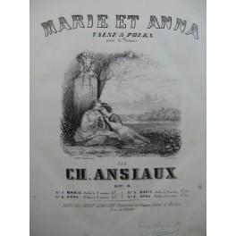 ANSIAUX Ch. Marie et Anna Piano ca1850