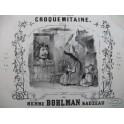 BOHLMAN SAUZEAU Henri Croquemitaine Piano ca1844