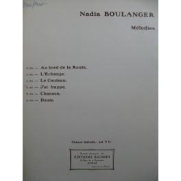BOULANGER Nadia J'ai Frappé Chant Piano 1922
