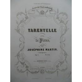 MARTIN Joséphine Tarentelle Piano 1849