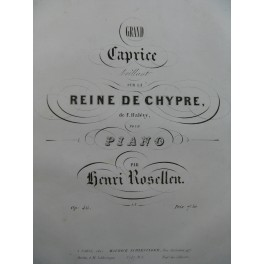 ROSELLEN Henri Grand Caprice Piano ca1843