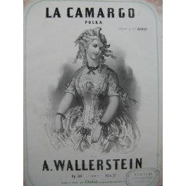 WALLERSTEIN A. La Camargo Polka Piano XIXe