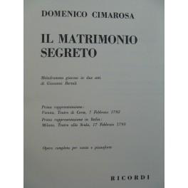 CIMAROSA Domenico Il Matrimonio Segreto Opéra Chant Piano