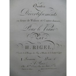 RIGEL H. Quatre Divertissements Piano ca1810