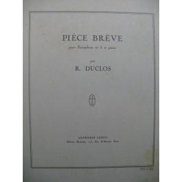 DUCLOS René Pièce Brève Saxophone Piano 1951