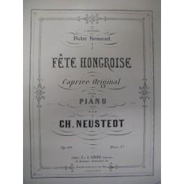 NEUSTEDT Charles Fête Hongroise piano