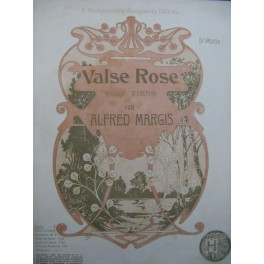 MARGIS Alfred Valse Rose Piano 1901