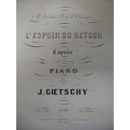 GOETSCHY J. L'Espoir du Retour piano