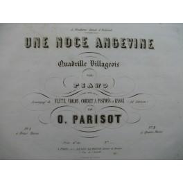 PARISOT O. Une Noce angevine Quadrille Villageois Piano ca1850