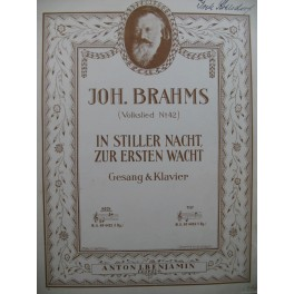 BRAHMS Johannes In Stiller Nacht Chant Piano