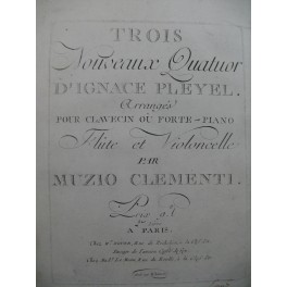 CLEMENTI Muzio Trois Nouveaux Quatuor I. Pleyel Clavecin ou Piano ca1800
