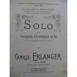 ERLANGER Camille Solo Trompette Chromatique en Fa Piano 1901