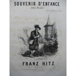 HITZ Franz Souvenir d'Enfance Piano XIXe siècle