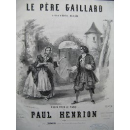 HENRION Paul Le Père Gaillard Piano ca1852