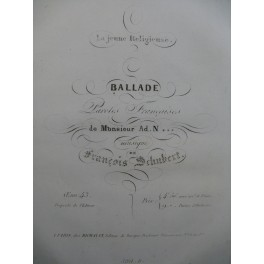 SCHUBERT Franz La jeune Religieuse Chant Piano ca1835
