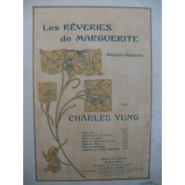 YUNG Charles Les Rêveries de Marguerite Piano 1923