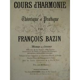 BAZIN François Cours d'Harmonie 1857