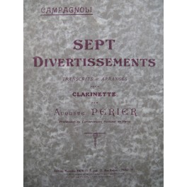 PÉRIER Auguste Sept Divertissements de Campagnoli Clarinette 1924