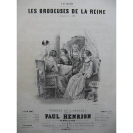 HENRION Paul Les Brodeuses de la Reine Piano Chant 1845