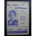 Les Yeux de Maman Berthe Sylva Chant Piano