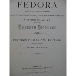GIORDANO Umberto Fedora Opéra Chant Piano 1902