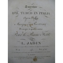 ROSSINI G. Il Turco in Italia Ouverture Piano 4 mains ca1820