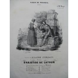 DE LATOUR Aristide Fleur de Paradis Chant Piano 1841