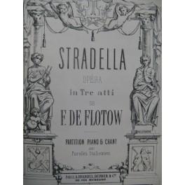 DE FLOTOW F. Stradella Opéra Chant Piano ca1865