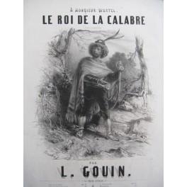 GOUIN Louis Le Roi de la Calabre Chant Piano